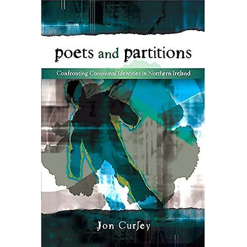 Poets and Partitions  Confronting Communal Identicravates in Northern Ireland