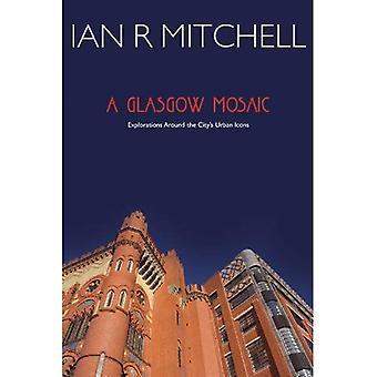 Un mosaico di Glasgow: Icone culturali della città