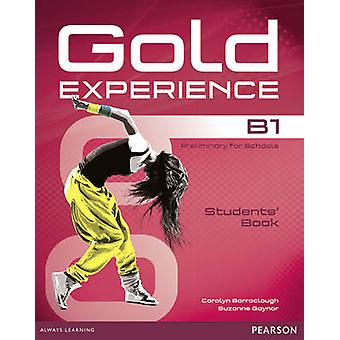 Gold Experience B1 Students Book and DVDROM Pack by Suzanne Gaynor