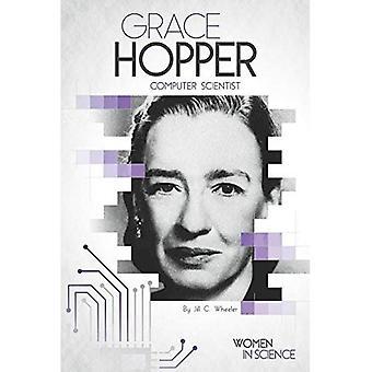 Grace Hopper: Computer Scientist (Women in Science)