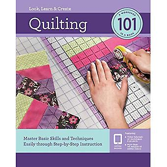 Quilting 101: Master Basic Skills and Techniques Easily through Step-by-Step Instruction (101)