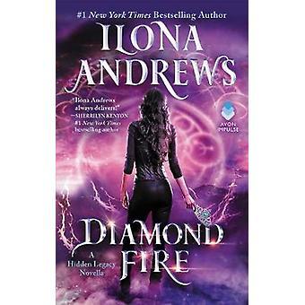 Diamant-Feuer - eine verborgene Erbe Novelle von Diamond Fire - eine versteckte Legac