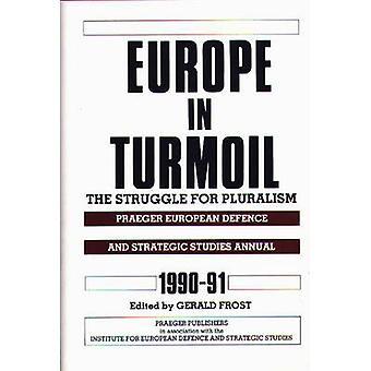 L'Europe dans la tourmente de la lutte pour le pluralisme de Frost & Gerald