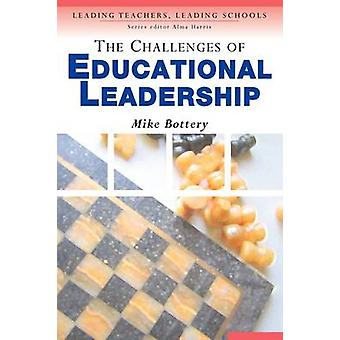 The Challenges of Educational Leadership by Bottery & Michael