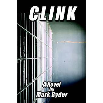 Clink by Ryder & Mark