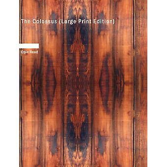 Den stora koloss Tryckupplagan av Läs & Opie