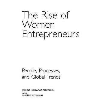 Stigende antal kvinder iværksættere mennesker processer og globale tendenser af Coughlin & Jeanne