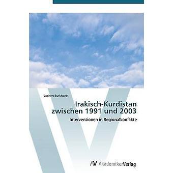 IrakischKurdistan zwischen 1991 und 2003 av Burkhardt Jochen