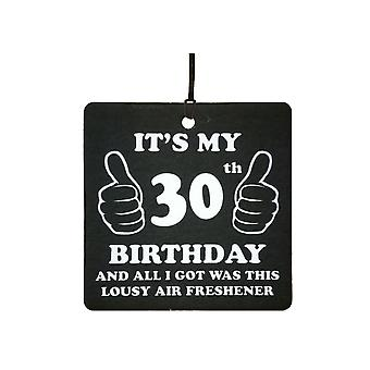 30th Birthday Lousy Car Air Freshener