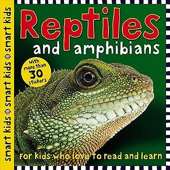 Smart Kids Reptiles and Amphibians - With More Than 30 Stickers by Rog