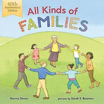 All Kinds of Families - 40th Anniversary Edition by Norma Simon - Sara