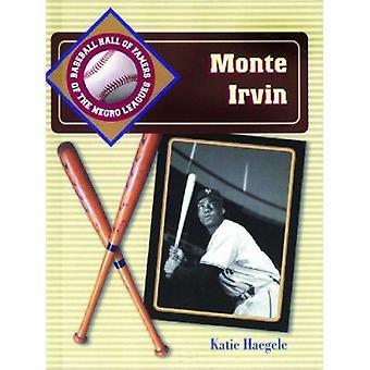 Monte Irvin by Katie Haegele - 9780823934775 Book