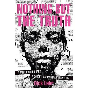 Nothing But the Truth by Nothing But the Truth - 9781406379846 Book