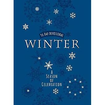 Winter - A Season of Celebration 90-Day Devotional by Broadstreet Publ