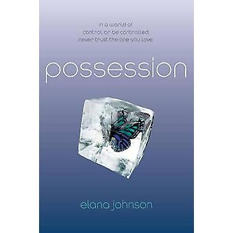 Possession by Elana Johnson - 9781442421264 Book