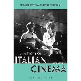 A History of Italian Cinema by Peter Bondanella - 9781501307638 Book
