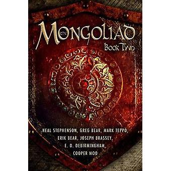 The Mongoliad - Book two by Greg Bear - Mark Teppo - Erik Bear - Neal