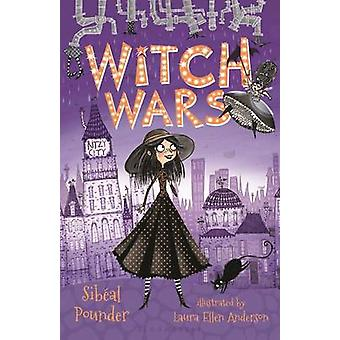 Witch Wars by Sibeal Pounder - Laura Ellen Anderson - 9781619639256 B
