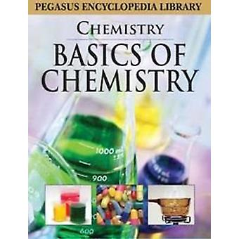 Basics of Chemistry by Pegasus - 9788131912522 Book