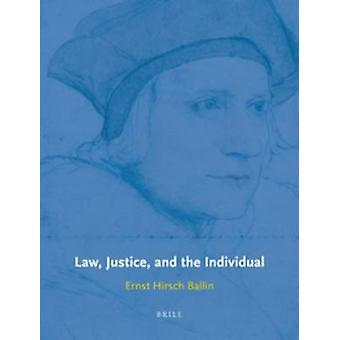 Law - Justice - and the Individual by Ernst M. H. Hirsch Ballin - 978