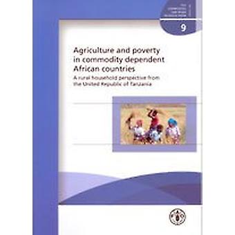 Agriculture and Poverty in Commodity Dependent African Countries - A R