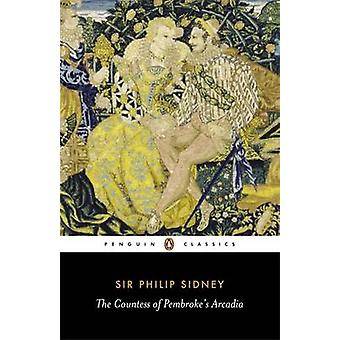 The Countess of Pembroke's Arcadia by Philip Sidney - Maurice Evans -