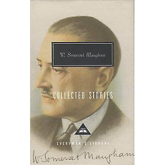 Collected Stories by W Somerset Maugham & Introduction by Nicholas Shakespeare