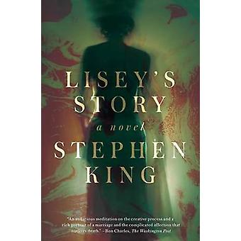 Lisey's Story by Stephen King - 9781501138256 Book