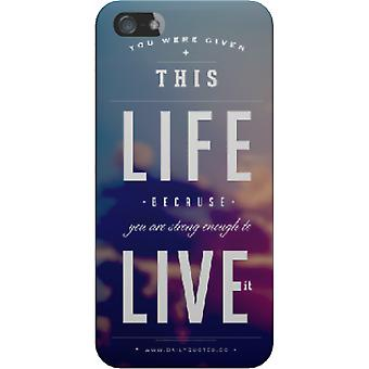 Cover mate you were given this life for iPhone 5S/SE