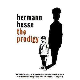 The Prodigy (Peter Owen Modern Classic) (Paperback) by Hesse Hermann Rosner Hilda R.