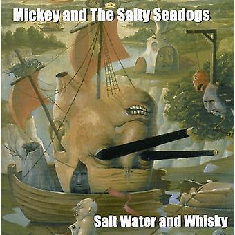 Mickey & Salty Sea Dogs - saltvand & Whisky [CD] USA import