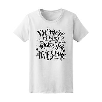 Do More What Makes You Awesome Tee Women's -Image by Shutterstock