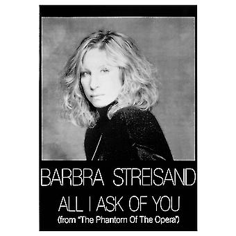 Barbra Streisand Poster  All I Ask Of You