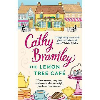 The Lemon Tree Cafe by Cathy Bramley - 9780552172097 Book