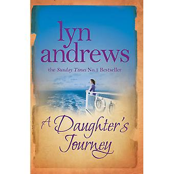 A Daughter's Journey by Lyn Andrews - 9780755354399 Book