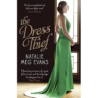Kleid-Dieb - eine Liebesgeschichte in der sinnlichen Welt von Paris H