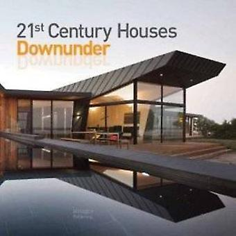 21st Century Houses Downunder by Images Publishing Group - 9781864704