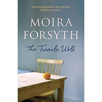 The Treacle Well by Moira Forsyth - 9781910124277 Book