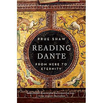 Læsning Dante - herfra til evigheden af Prue Shaw - 9781631490064 bog