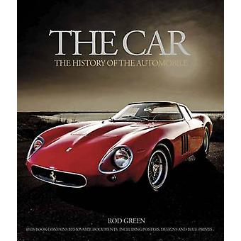 The Car - The History of the Automobile by Rod Green - 9781780971896 B