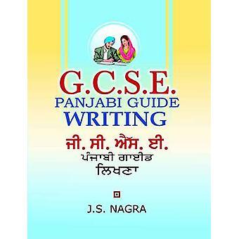 GCSE Panjabi Guide - Writing by J. S. Nagra - 9781870383141 Book