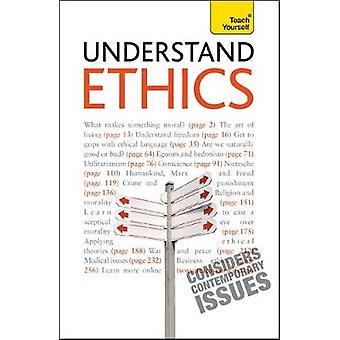 Understand Ethics Teach Yourself  Making Sense of the Morals of Everyday Living by Mel Thompson