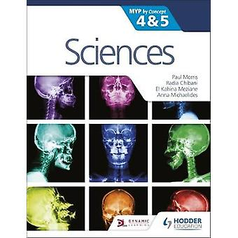 Sciences for the IB MYP 4&5 - By Concept - MYP by Concept by Scienc