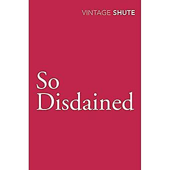 So Disdained (Vintage Classics)