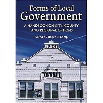 Vormen van lokale regering: een handboek over de stad, provincie en landinstellingen