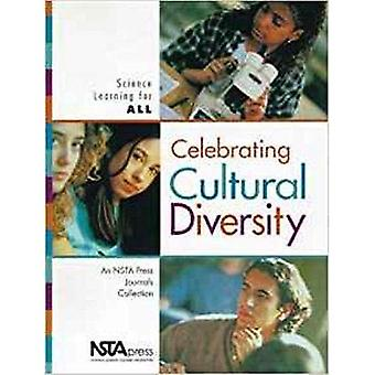 Celebrating Cultural Diversity: Science Learning for All