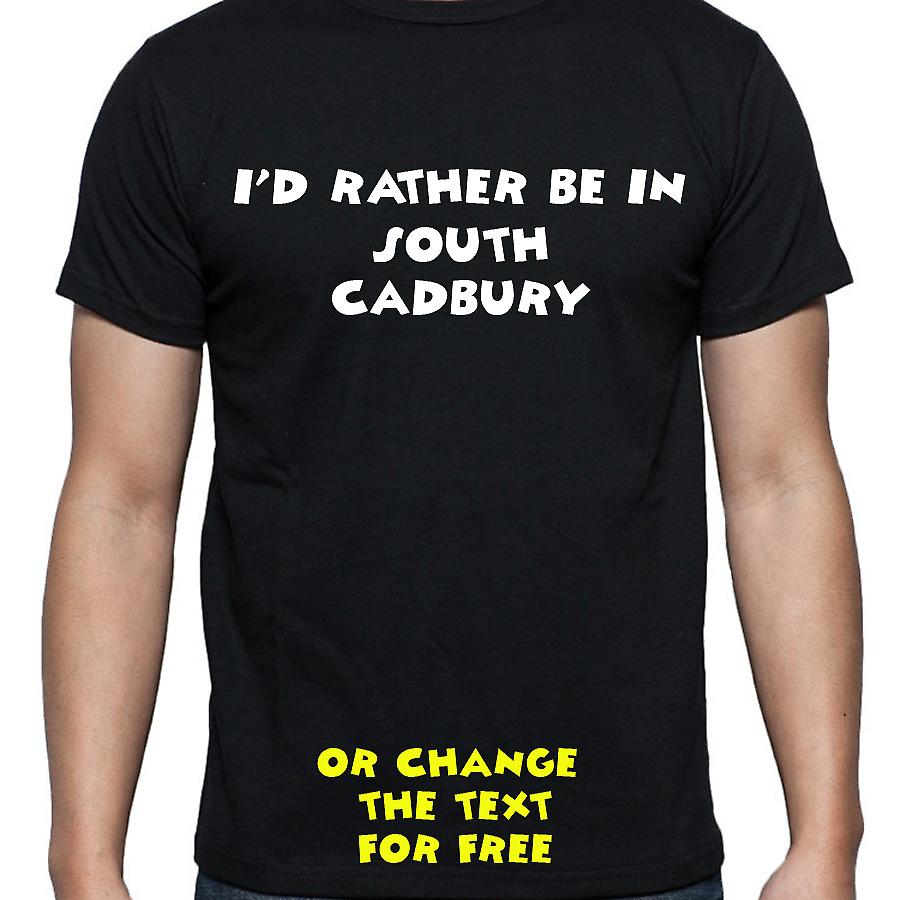 I'd Rather Be In South cadbury Black Hand Printed T shirt