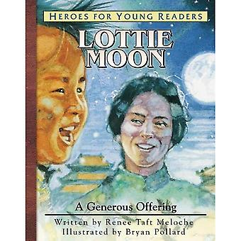 Lottie Moon: A Generous Offering