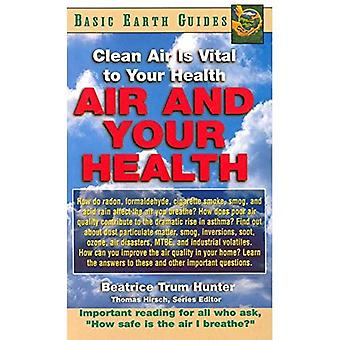 Air and Your Health (Basic Health Guides)