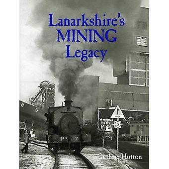 Lanarkshires gruvdrift Legacy